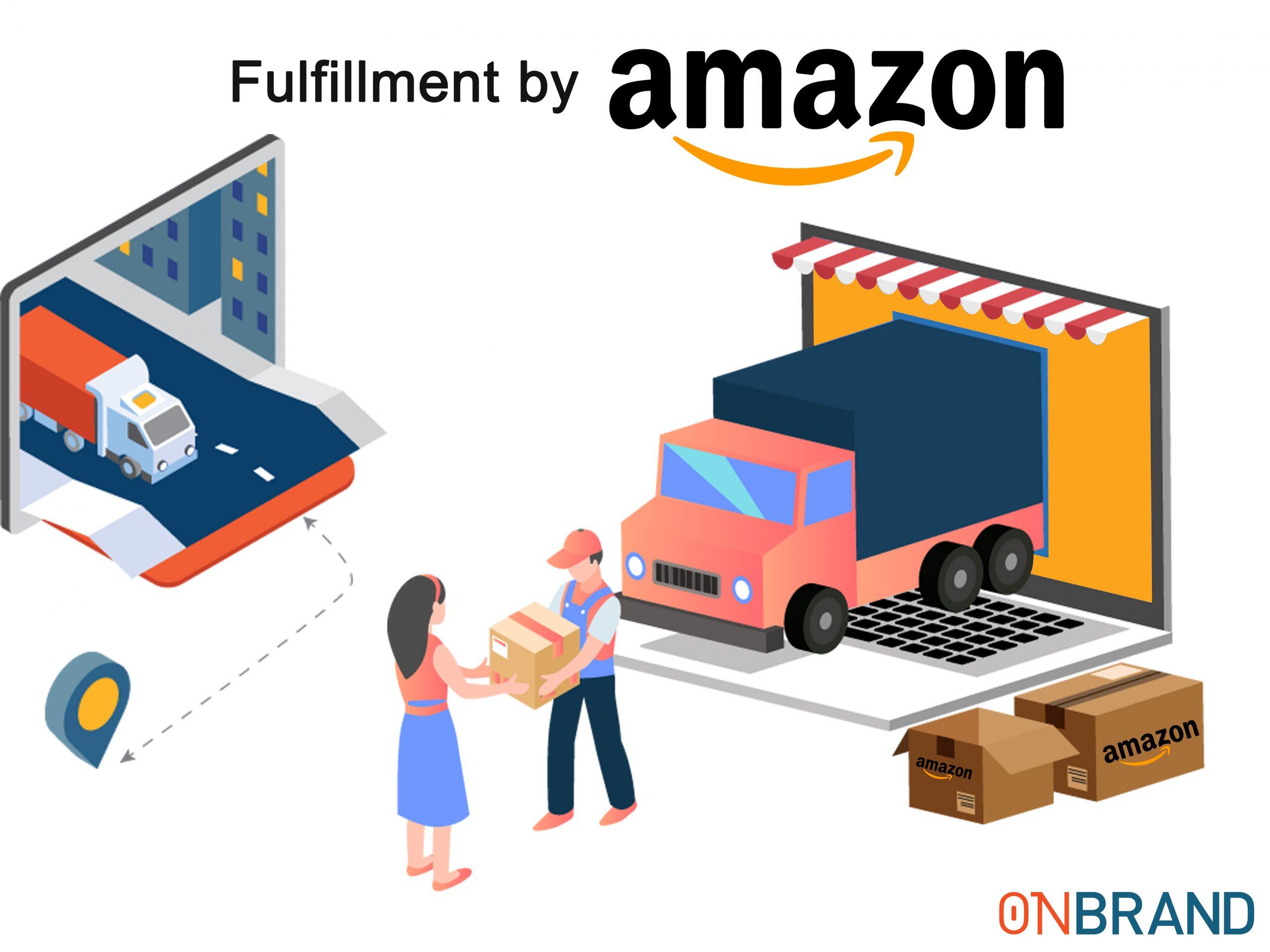 FBA Amazon là gì? Toàn bộ kiến thức về bán hàng Amazon FBA – Fulfillment by Amazon