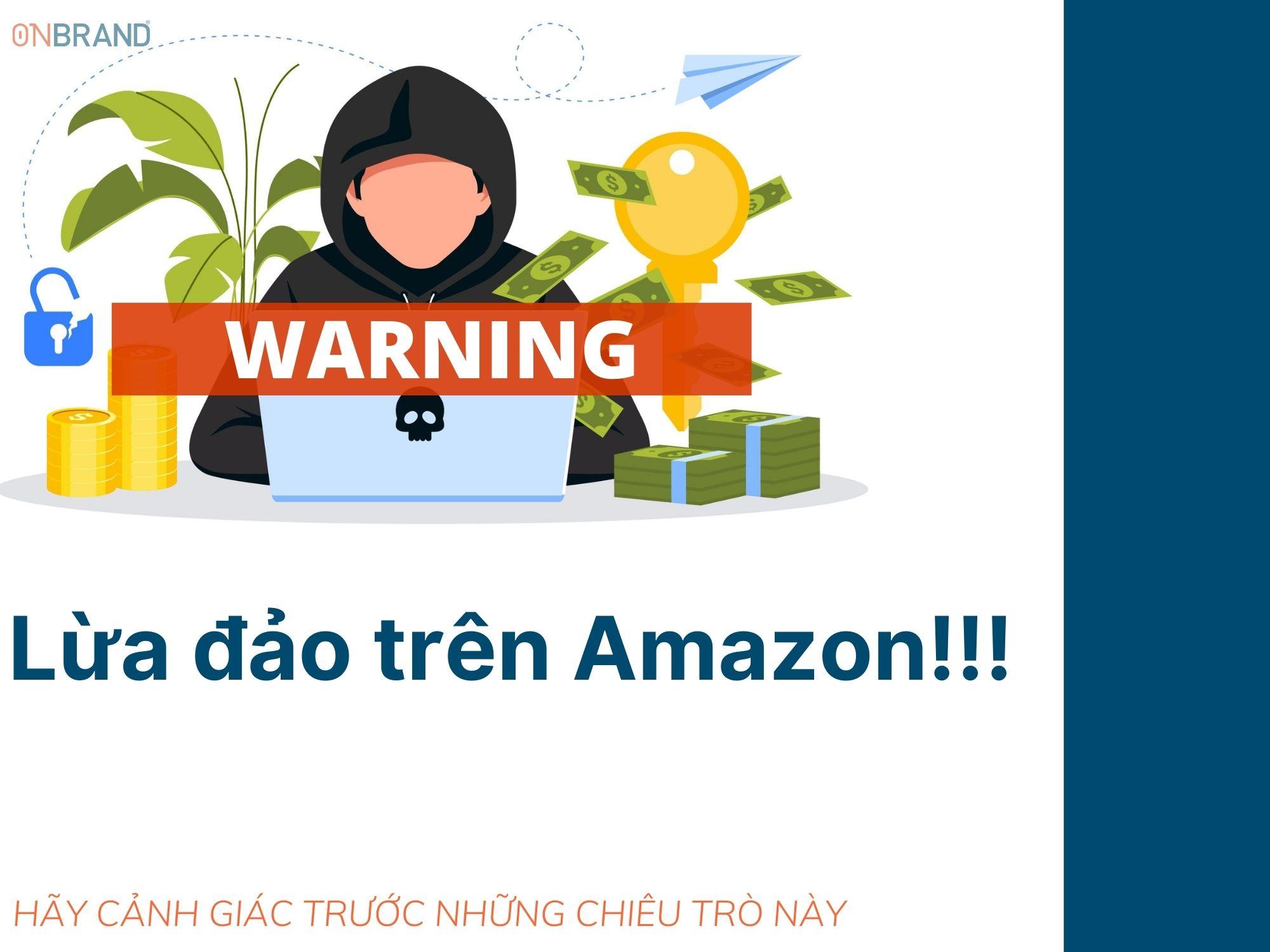 """Lừa đảo trên Amazon – """"con sâu làm rầu nồi canh"""""""